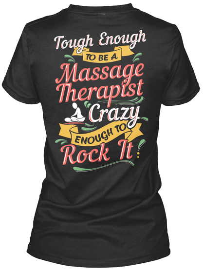 Crazy Massage Therapist Shirt Black T-Shirt Back