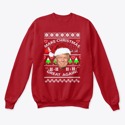 Make Christmas Great Again! Deep Red  T-Shirt Front