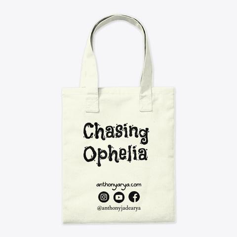 Chasing Ophelia Tote Bag Natural T-Shirt Back