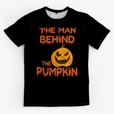 The Man Behind The Pumpkin Tee Black T-Shirt Front