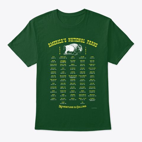 Mark Your Parks   All 62 National Parks Deep Forest T-Shirt Front
