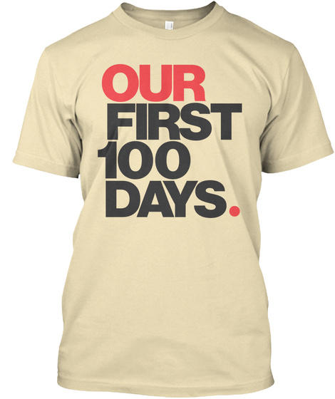 Our First 100 Days Cream T-Shirt Front