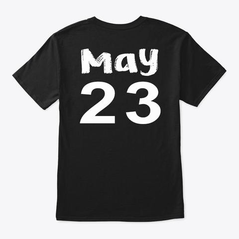 May 23   Gemini Black T-Shirt Back