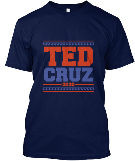 Ted Cruz 2020 Navy T-Shirt Front