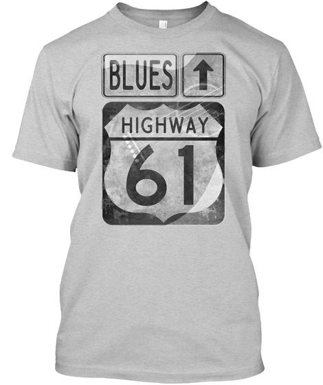 Blues Highway 61 Light Steel T-Shirt Front