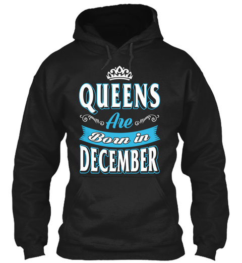 Queens Are Born In December Black T-Shirt Front