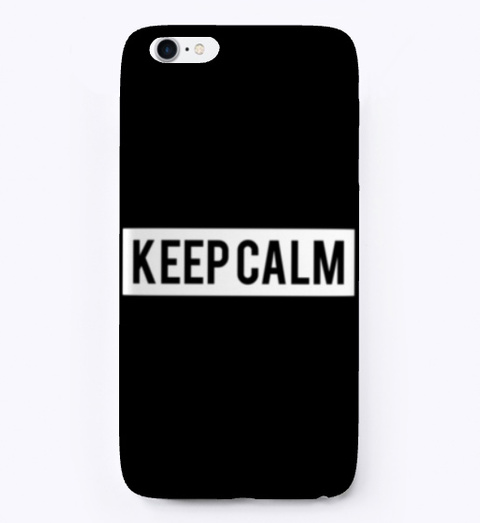 I Phone Case: Keep Calm Black T-Shirt Front