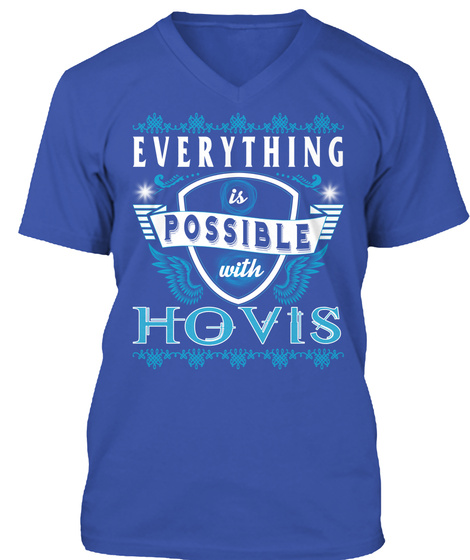 Everything Possible With Hovis  Royal T-Shirt Front