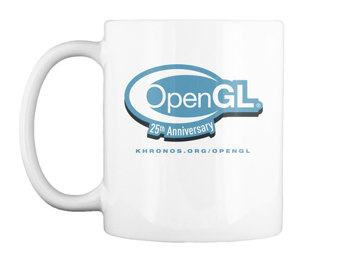 Open Gl 25th Anniversary Khronos Org Opengl White T-Shirt Front
