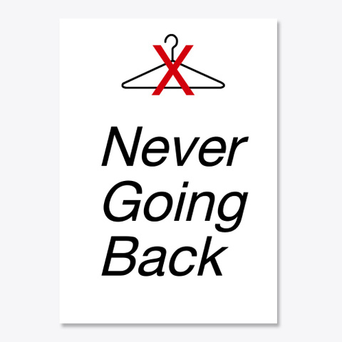 Ngb: Never Going Back White T-Shirt Front
