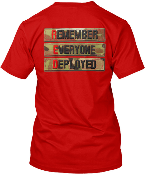 Remember Everyone Deployed Classic Red T-Shirt Back
