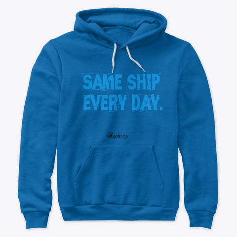 Same Ship True Royal Sweatshirt Front