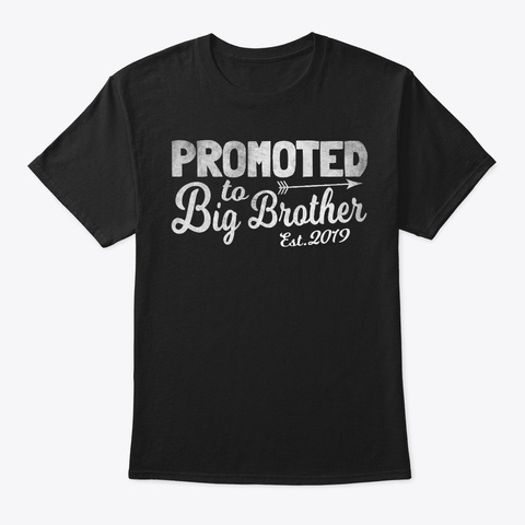 Promoted To Big Brother Est. 2019 Black T-Shirt Front