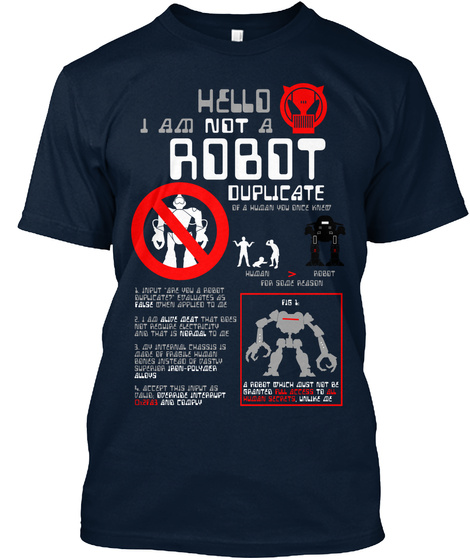 Hello I Am Not A Robot Duplicate New Navy T-Shirt Front