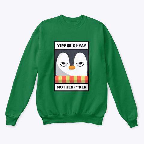 Yipee Ki Yay Die Hard Holiday Sweater Kelly Green  T-Shirt Front