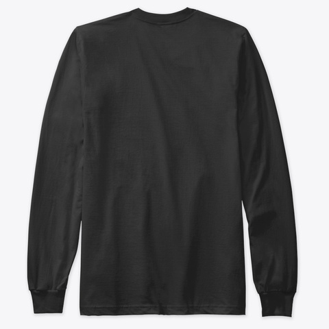 Long Sleeve No Mongo Shirt Black T-Shirt Back