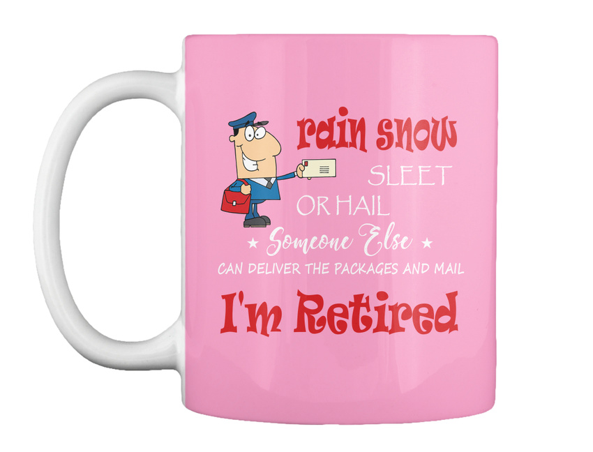 miniature 17 - Funny Retired Postal Worker Mailman Tee - Rain Suck Sleet Or Gift Coffee Mug