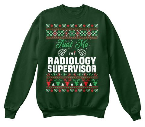 I'm A Radiology Supervisor Deep Forest  T-Shirt Front