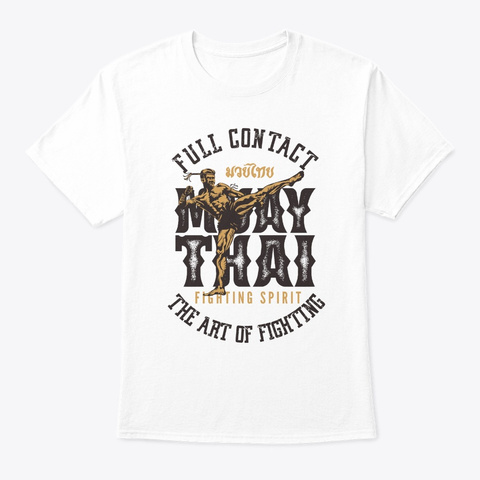 Muay Thai Fighter Mma Full Contact Retro White T-Shirt Front