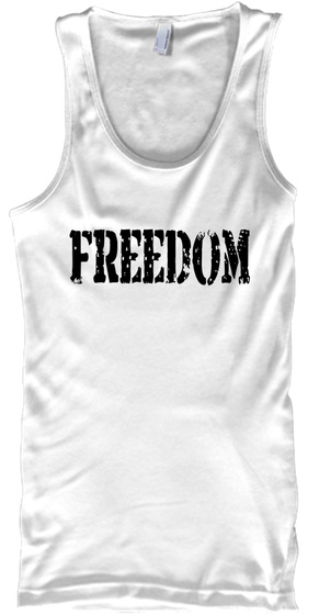 Freedom White T-Shirt Front