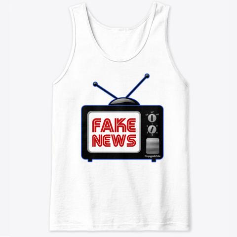 Fake News Tank Top White T-Shirt Front