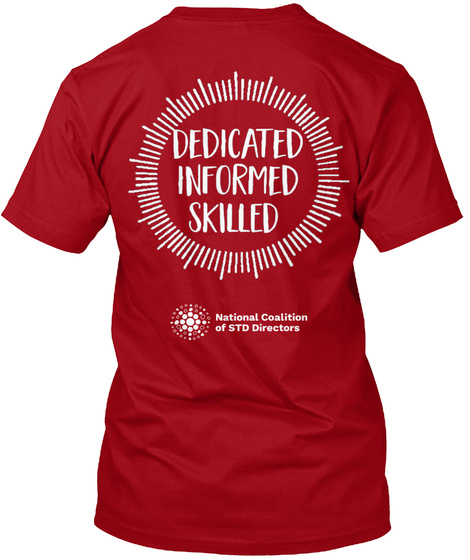 Dedicated Informed Skilled National Coalition Of Std Directors Deep Red T-Shirt Back