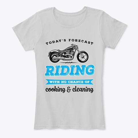 Riding Forecast Funny Biker Shirt  Light Heather Grey T-Shirt Front