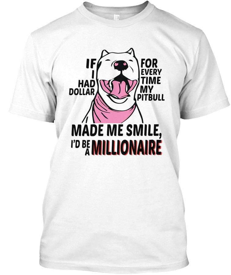 Pitbull Smile Millionaire Gift Unisex Tshirt