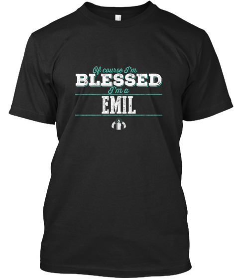 Emil Of Course I'm Blessed! Black T-Shirt Front