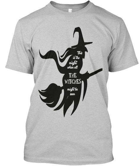 Halloween Witch With Broomstick And Hat  Light Steel T-Shirt Front