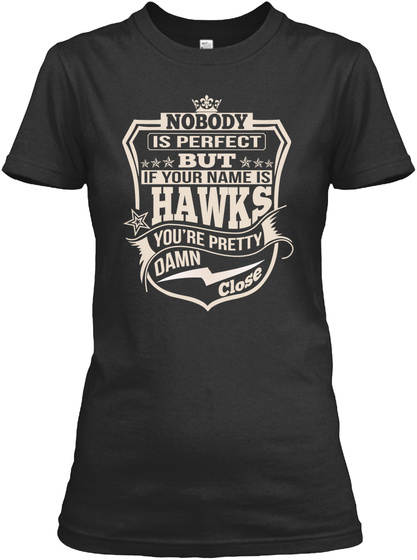 Nobody Perfect Hawks Thing Shirts Black T-Shirt Front