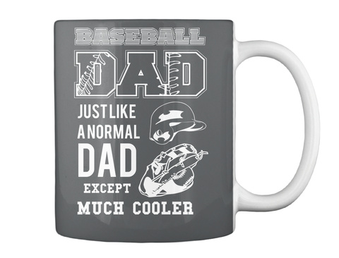 Baseball Dad Just Like A Normal Dad Except Much Cooler Dk Grey Mug Back