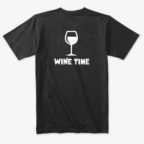 Wine Time Vintage Black T-Shirt Back