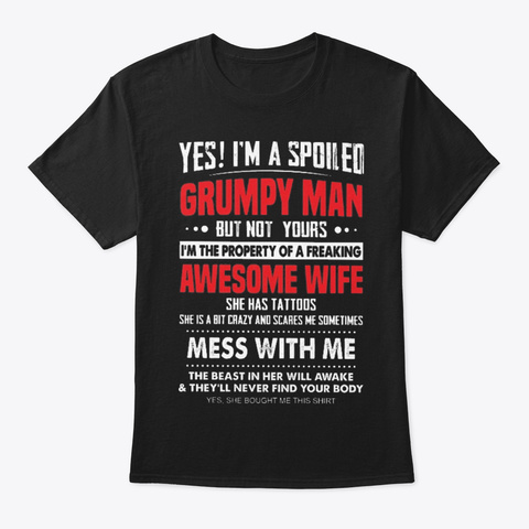Grumpy Man Awesome Wife Black T-Shirt Front