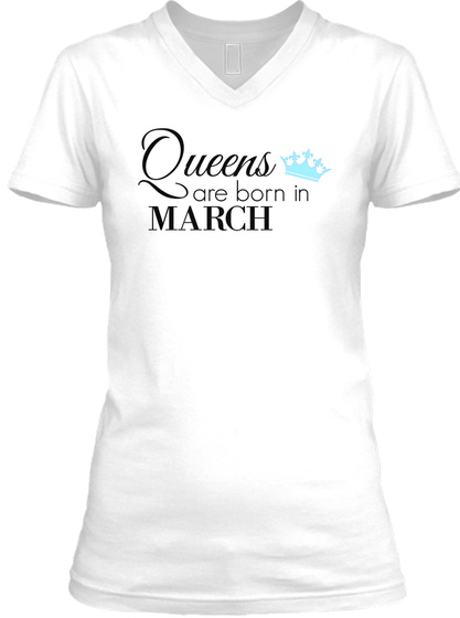 Queen Of March   Black White T-Shirt Front