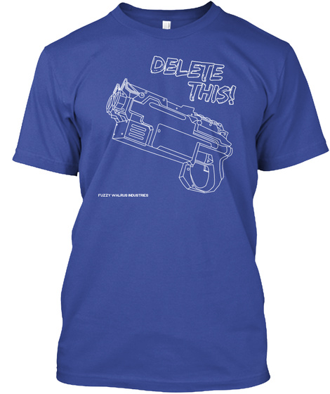 Delete This Fuzzy Walrus Industries Deep Royal T-Shirt Front