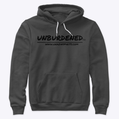 Unburdened Hooded Sweatshirt Dark Grey Heather T-Shirt Front