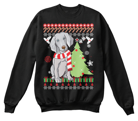 Weimaraner Dog Ugly Christmas S.Weater Black T-Shirt Front