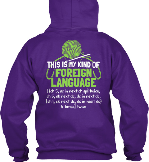 Crocheter Cool Tshirt This is My Kind of Foreign Language T Shirt Design