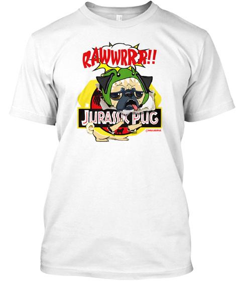 Jurassic Pug White T-Shirt Front