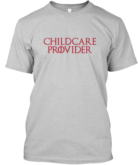 Awesome Childcare Provider Shirt Light Steel T-Shirt Front