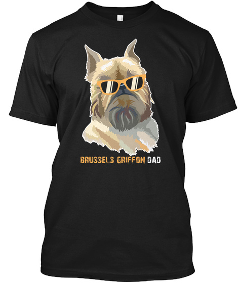 Brussels Griffon Dad Shirt Dog Lover Tee Black T-Shirt Front