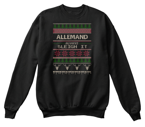 Allemand Always Sleigh It Jet Black T-Shirt Front