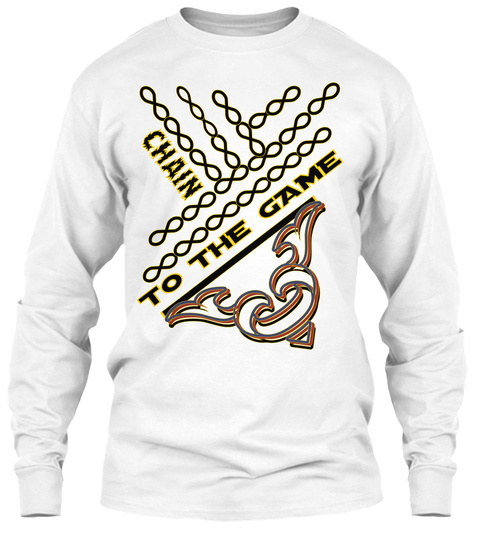 Chain To The Game White Long Sleeve T-Shirt Front