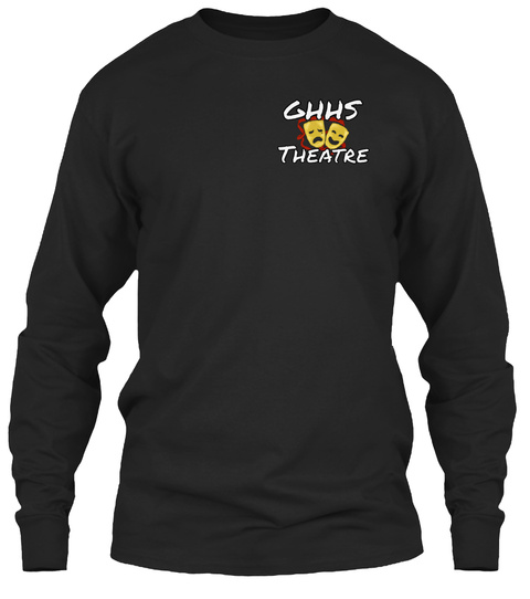 Ghhs Theatre Black Long Sleeve T-Shirt Front