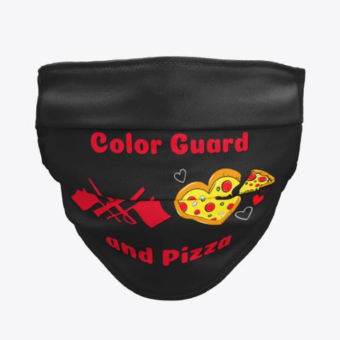 Color Guard   Pizza   Face Mask Black T-Shirt Front