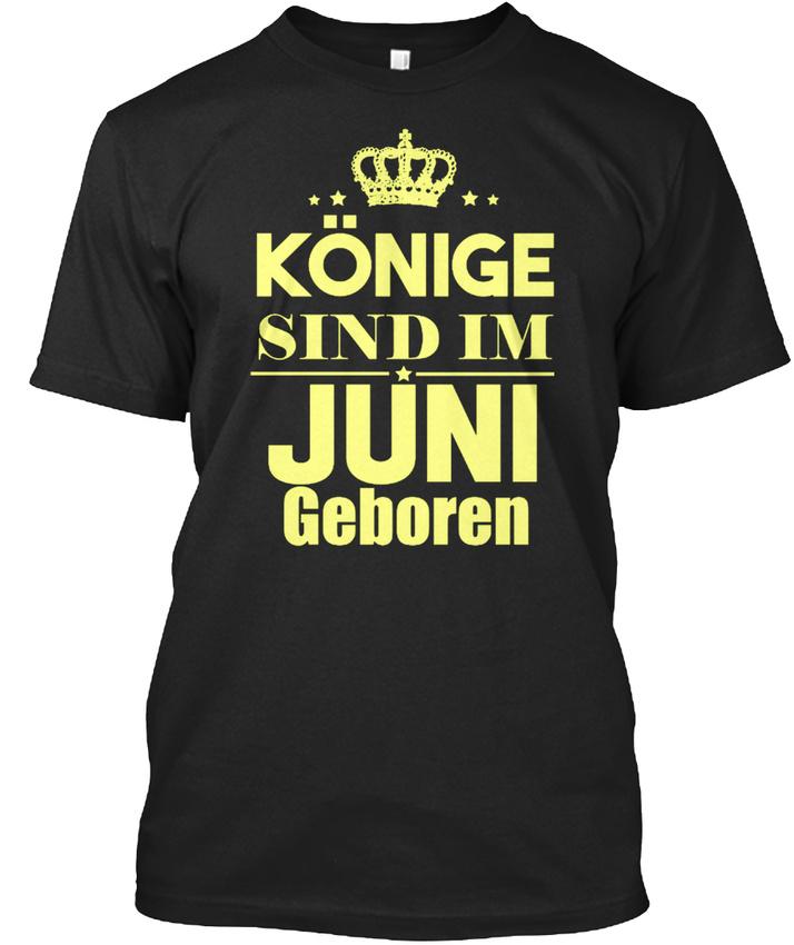 KOnige-Sind-Im-Juni-Geboren-T-shirt-Elegant
