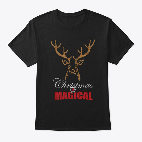 Christmas Is Magical Christmas Deer Black T-Shirt Front