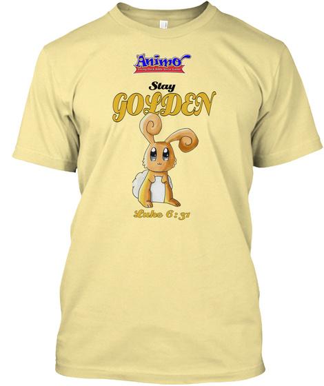 Stay Golden Luke 6:31 Banana Cream T-Shirt Front