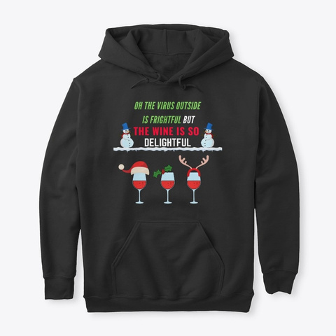 Christmas Quarantine Wine Lover  Black T-Shirt Front